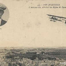 Postales: POSTAL NOS AVIATEURS. L'AVIATEUR CH. AMANS SUR BIPLAN H. FORMAN. Lote 251171885