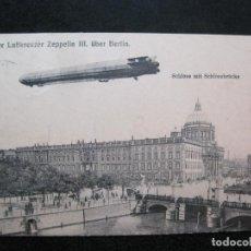 Postales: DER LUFTKREUZER ZEPPELIN III-BERLIN-POSTAL ANTIGUA-(80.281). Lote 261268370