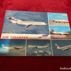 Postales: POSTAL FLOTA UTILIZADA POR AIR CHARTER. Lote 268953664