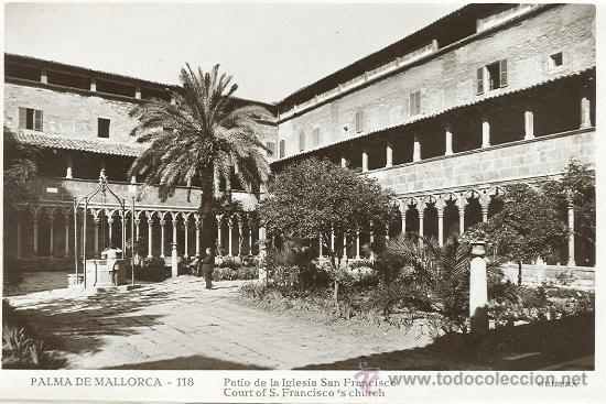 PALMA DE MALLORCA. PATIO DE LA IGLESIA DE SAN FRANCISCO. (Postales - España - Baleares Antigua (hasta 1939))