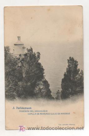 VALLDEMOSA. POSESIÓN DEL ARCHIDUQUE. CAPILLA DE RAIMUNDO LULIO EN MIRAMAR. (FOT. LACOSTE). (Postales - España - Baleares Antigua (hasta 1939))