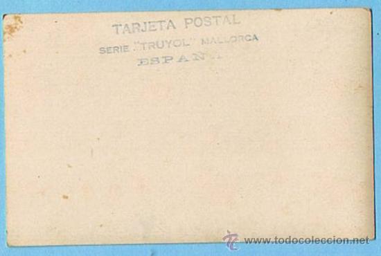 Postales: MALLORCA. POLLENSA. SERIE TRUYOL. POSTAL FOTOGRAFICA. - Foto 2 - 14089954