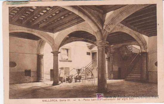 ANTIGUA POSTAL : MALLORCA. SERIE IV - PATIO BARROSO MALLORQUÍN DEL SIGLO XVII. 1924 (Postales - España - Baleares Antigua (hasta 1939))