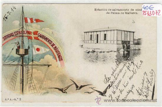 (PS-13072)POSTAL DE PALMA DE MALLORCA-ESTACION DE SALVAMENTO DE NAUFRAGOS (Postales - España - Baleares Antigua (hasta 1939))