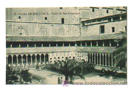 PALMA DE MALLORCA. PATIO DE SAN FRANCISCO. (Postales - España - Baleares Antigua (hasta 1939))