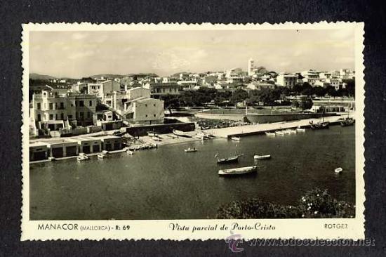POSTAL DE MANACOR (ILLES BALEARS): VISTA PARCIAL DE PORTO-CRISTO (RLOTGER NUM. R 69) (Postales - España - Baleares Antigua (hasta 1939))