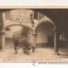 Postales: MALLORCA. SERIE IV. - 11. PATIO BARROCO MALLORQUIN - 2ª. MITAD DEL SIGLO XVIII. . Lote 21425995