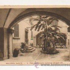 Postales: MALLORCA. SERIE IV. - 3. PATIO RENACIMIENTO MALLORQUIN DEL SIGLO XVI. . Lote 21427020