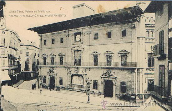 TARJETA POSTAL ESPAÑA MODERNA 1.940, PALMA DE MALLORCA, EL AYUNTAMIENTO (Postales - España - Baleares Moderna (desde 1.940))
