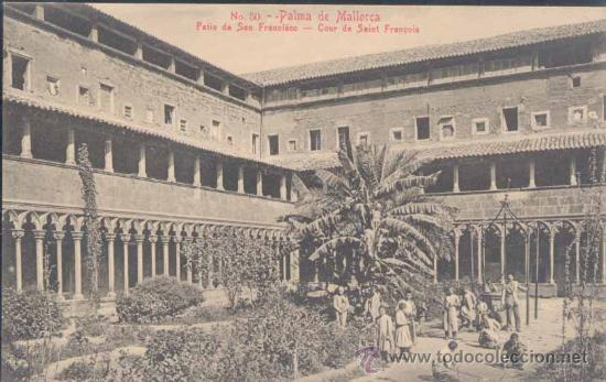 PALMA DE MALLORCA.- PATIO DE SAN FRANCISCO (Postales - España - Baleares Antigua (hasta 1939))