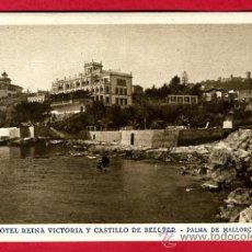 Postales: MALLORCA, PALMA DE MALLORCA, HOTEL REINA VICTORIA Y CASTILLO DE BELLVER, P50700E. Lote 25890554