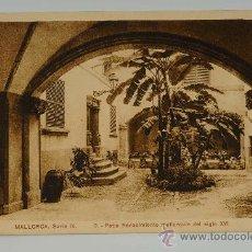 Postales: TARJETA POSTAL DE MALLORCA, SERIE IV. - 3 - PATIO RENACIMIENTO MALLORQUIN DEL SIGLO XVI. Lote 27311869