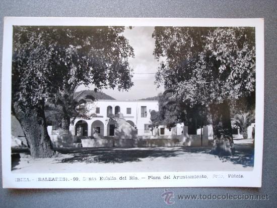 POSTAL ANTIGUA IBIZA. SANTA EULALIA. PLAZA DEL AYUNTAMIENTO (Postales - España - Baleares Antigua (hasta 1939))
