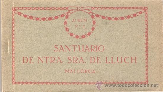 MALLORCA - NTRA.SRA. LUCH-BLOCK INCOMPLETO 22 POST.-FALTAN 2 POST.- VER FOTOS ADICIONALES -(B-96) (Postales - España - Baleares Antigua (hasta 1939))