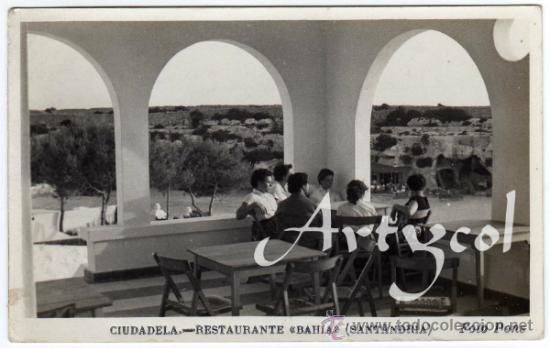 BONITA Y RARA POSTAL - CIUDADELA (MENORCA) - RESTAURANTE BAHIA (SANTANDRIA) - FOTO PONS (Postales - España - Baleares Moderna (desde 1.940))