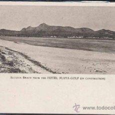 Postales: ALCUDIA (MALLORCA).- PLAYA DEL HOTEL PLAYA GOLF EN CONSTRUCCIÓN. Lote 31375912