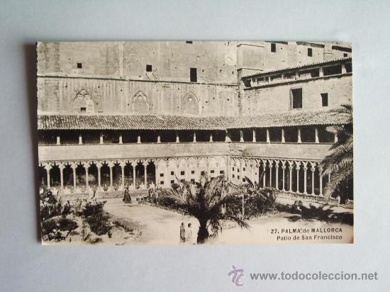 1910C.- PATIO DE SAN FRANCISCO . PALMA DE MALLORCA. BALEARES. POSTAL (Postales - España - Baleares Antigua (hasta 1939))