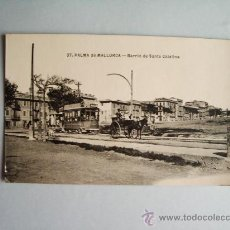 Postales: 1910C.- BARRIO DE SANTA CATALINA . PALMA DE MALLORCA. BALEARES. POSTAL. Lote 32381019