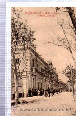 TARJETA POSTAL MAHÓN, MENORCA, 10, CUARTEL DE SANTIAGO, CARRETERA DE SAN LUIS, ED. BTUDURI (Postales - España - Baleares Antigua (hasta 1939))