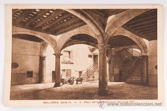 POSTAL DE MALLORCA SERIE IV Nº4 -PATIO BARROCO- POSTAL VIRADA (Postales - España - Baleares Antigua (hasta 1939))