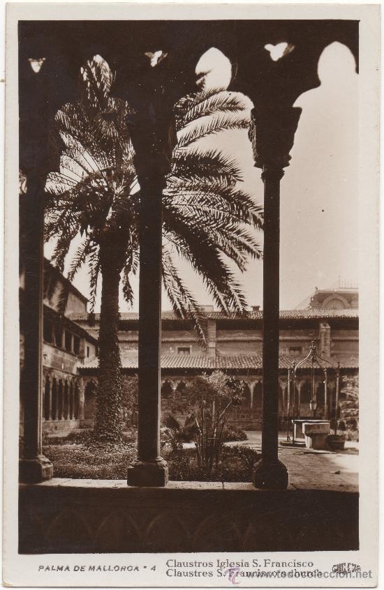PALMA DE MALLORCA.- CLAUSTROS DE LA IGLESIA DE SAN FRANCISCO. (Postales - España - Baleares Antigua (hasta 1939))