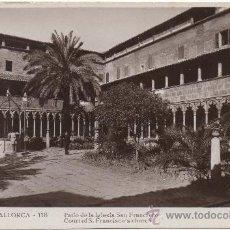 Postales: PALMA DE MALLORCA.- PATIO DE LA IGLESIA DE SAN FRANCISCO.. Lote 35120998