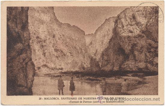 MALLORCA.- SANTUARIO DE NUESTRA SEÑORA DE LLUCH. ``TORRENT DE PAREYS´´ JUNTO A SU DESEMBOCADURA. (Postales - España - Baleares Antigua (hasta 1939))