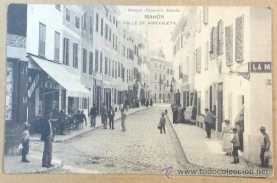 MAHÓN. CALLE DE ARREVALETA. (REMIGIO ALEJANDRE) (Postales - España - Baleares Antigua (hasta 1939))