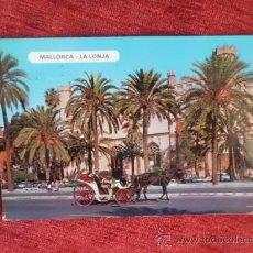 Postales: POSTAL MALLORCA LA LONJA ESCRITA CON SELLO A-241. Lote 36394870
