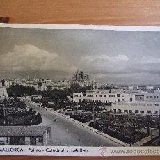 Postales: POSTAL DE MALLORCA - Nº7 CATEDRAL Y MOLLET - FOTOCARD - C. 1950. Lote 38085599