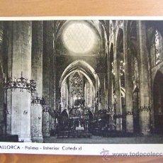 Postales: POSTAL DE MALLORCA - Nº10 INTERIOR CATEDRAL - FOTOCARD - C. 1950. Lote 38085712