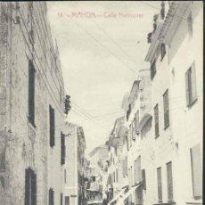 Postales: MAHÓN (MENORCA).- CALLE HANNOVER. Lote 39214601