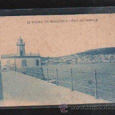 Postales: TARJETA POSTAL DE PALMA DE MALLORCA - FARO DEL PUERTO. 33.. Lote 39837615