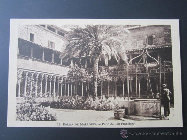 POSTAL BALEARES. PALMA DE MALLORCA. PATIO DE SAN FRANCISCO. (Postales - España - Baleares Antigua (hasta 1939))