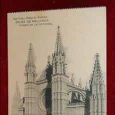 Postales: ANTIGUA POSTAL DE PALMA DE MALLORCA. TORRES DE LA CATEDRAL. CIRCULADA. Lote 42873160