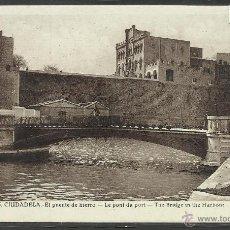 Postales: CIUDADELA - 6 - EL PUENTE DE HIERRO - IMP·ALLES - (22245). Lote 43316422