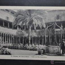 Postales: ANTIGUA POSTAL DE PALMA DE MALLORCA. PATIO DE SAN FRANCISCO. SIN CIRCULAR. Lote 43941431