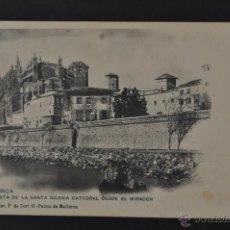 Postales: ANTIGUA POSTAL DE MALLORCA. VISTA DE LA SANTA IGLESIA CATEDRAL. FOTPIA. HAUSER Y MENET. SIN CIRCULAR. Lote 44168141