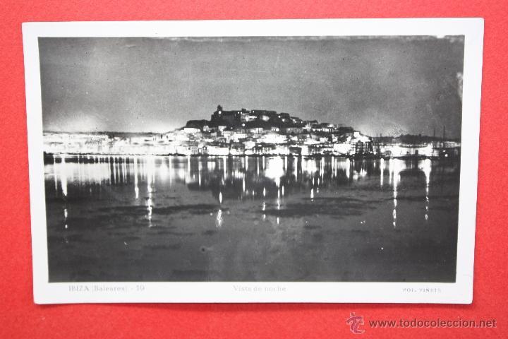 ANTIGUA FOTO POSTAL DE IBIZA. VISTA DE NOCHE. FOT. VIÑETS. SIN CIRCULAR (Postales - España - Baleares Antigua (hasta 1939))