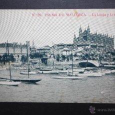 Postales: ANTIGUA POSTAL DE PALMA DE MALLORCA. LA LONJA Y LA CATEDRAL. SIN CIRCULAR. Lote 45398740