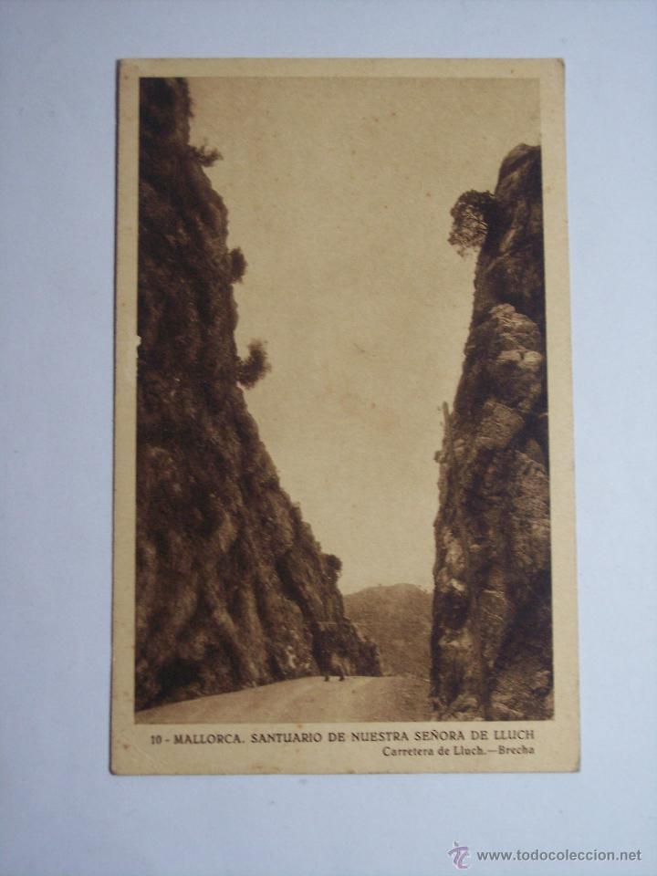 MALLORCA ( SANTUARIO DE NUESTRA SEÑORA DE LLUCH) CARRETERA DE LLUCH - BRECHA (Postales - España - Baleares Moderna (desde 1.940))