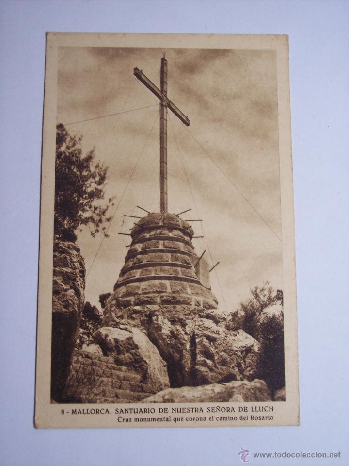 MALLORCA ( SANTUARIO DE NUESTRA SEÑORA DE LLUCH) CRUZ MONUMENTAL (Postales - España - Baleares Moderna (desde 1.940))