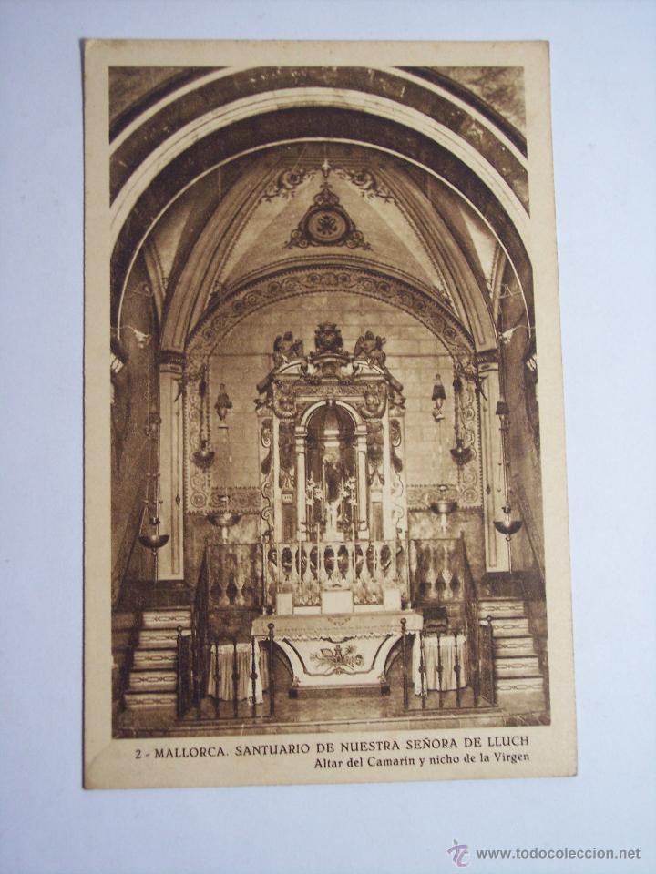 MALLORCA ( SANTUARIO DE NUESTRA SEÑORA DE LLUCH) ALTAR DEL CAMERÍN Y NICHO DE LA VIRGEN (Postales - España - Baleares Moderna (desde 1.940))