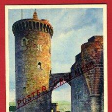 Postales: POSTAL MALLORCA, CASTILLO DE BELLVER, TORRE DEL HOMENAJE, P97602. Lote 47573181
