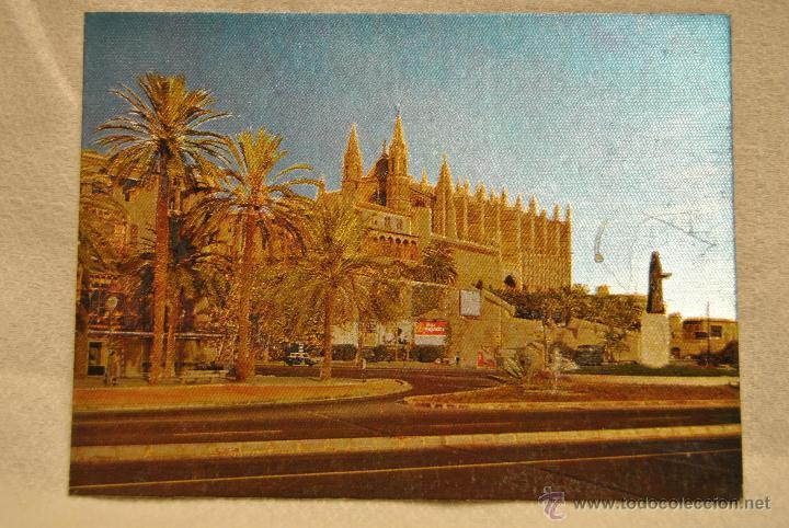 POSTAL CATEDRAL DE MALLORCA. TRATAMIENTO BRILLANTE ATERCIOPLADO (Postales - España - Baleares Antigua (hasta 1939))