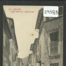 Postales: SOLLER - 32 - CALLE ISABEL II Y CALLE CANALS - THOMAS - (29585). Lote 47900245