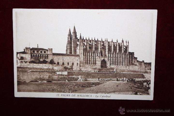 ANTIGUA POSTAL DE PALMA DE MALLORCA. LA CATEDRAL. SIN CIRCULAR (Postales - España - Baleares Antigua (hasta 1939))