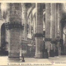 Postales: INTERIOR DE LA CATEDRAL. Nº 72. MUTILADA.. Lote 48649503