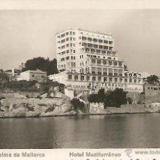 Postales: PALMA DE MALLORCA - HOTEL MEDITERRÁNEO - Nº 123 ED. ARRIBAS. Lote 48745431