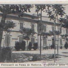 Postales: POSTAL PALMA DE MALLORCA HOTEL FERROCARRIL PROPRIETARIO JAIME COVAS BALEARES. Lote 48979032